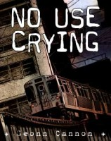 No Use Crying
