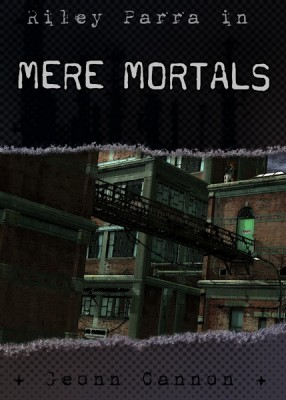 3.01 Mere Mortals