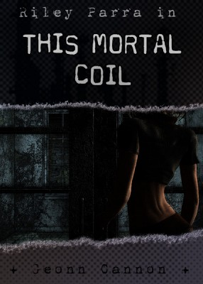 3.09: This Mortal Coil